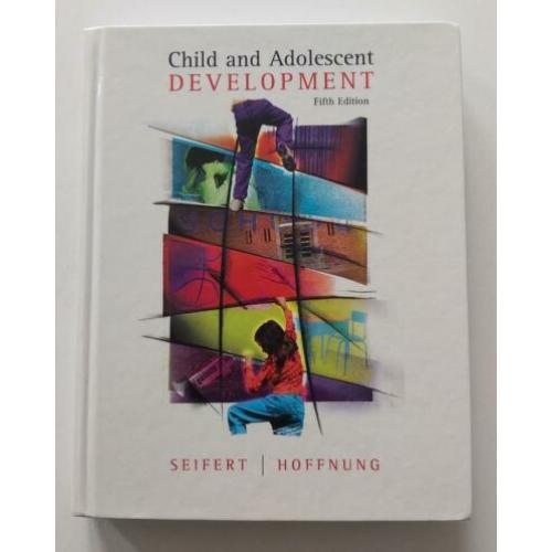 Child and Adolescent Development - fifth edition