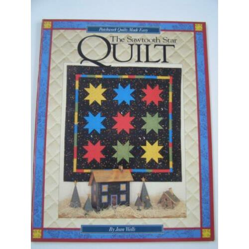The sawtooth star quilt : Jean Wells